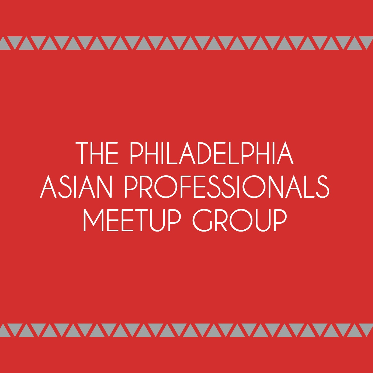 The Philadelphia Asian Professionals Meetup Group